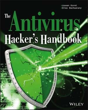 The Antivirus Hacker′s Handbook