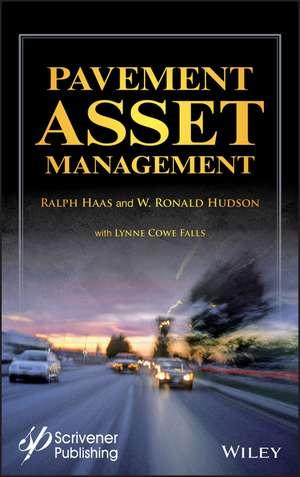 Pavement Asset Management de Ralph Haas