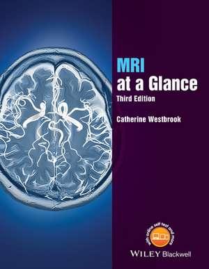 MRI at a Glance de Catherine Westbrook