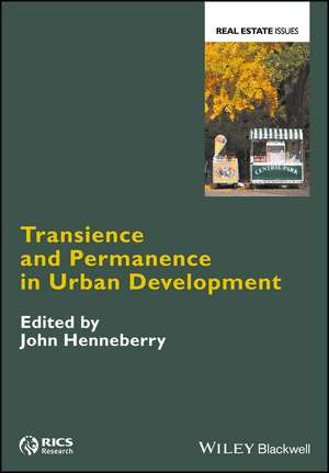 Transience and Permanence in Urban Development de John Henneberry