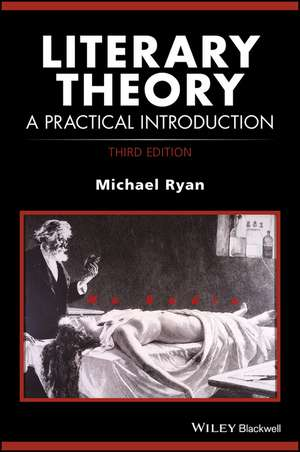 Literary Theory: A Practical Introduction de Michael Ryan