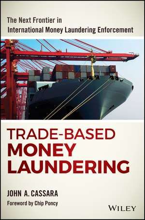 Trade–Based Money Laundering