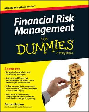 Financial Risk Management For Dummies de Aaron Brown