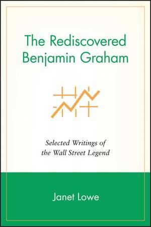 The Rediscovered Benjamin Graham
