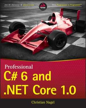 Professional C# 6 and .NET Core 1.0 de Christian Nagel