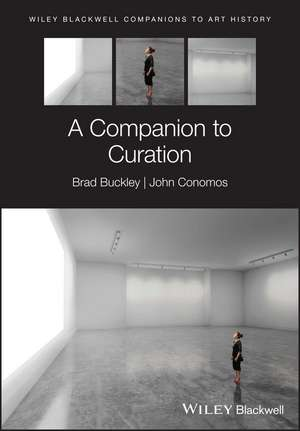 A Companion to Curation de Brad Buckley
