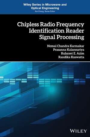 Chipless Radio Frequency Identification Reader Signal Processing de Nemai Chandra Karmakar