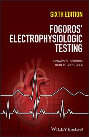 Fogoros′ Electrophysiologic Testing