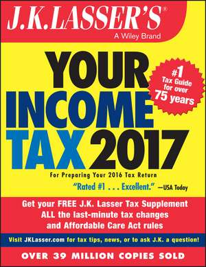 J.K. Lasser′s Your Income Tax 2017