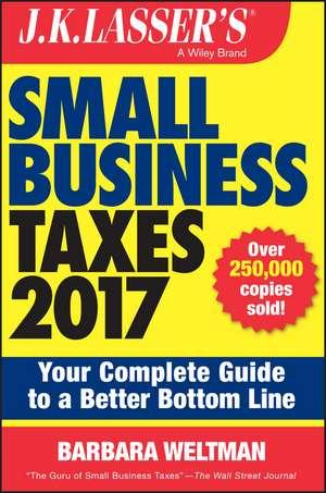 J.K. Lasser′s Small Business Taxes 2017
