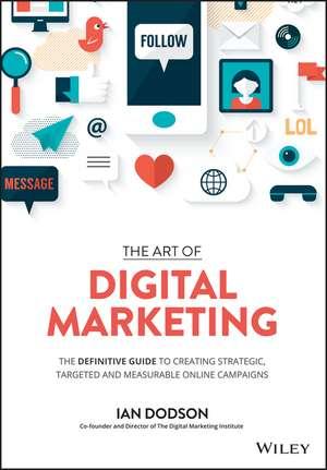 The Art of Digital Marketing
