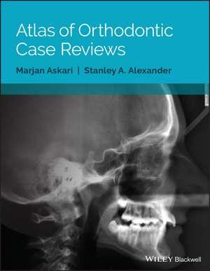 Atlas of Orthodontic Case Reviews imagine