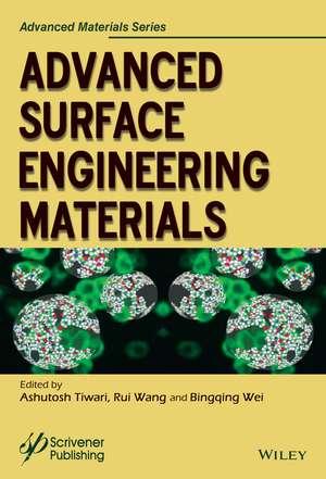 Advanced Surface Engineering Materials de Ashutosh Tiwari