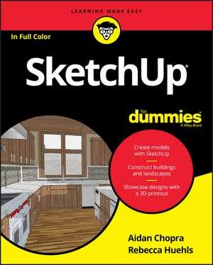 SketchUp For Dummies de Aidan Chopra
