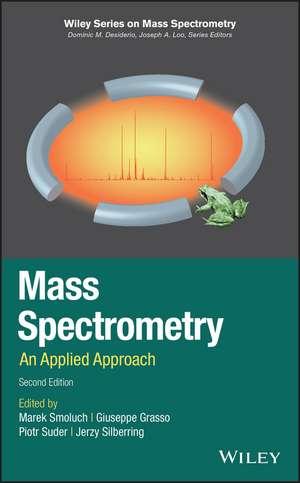 Mass Spectrometry: An Applied Approach de Marek Smoluch