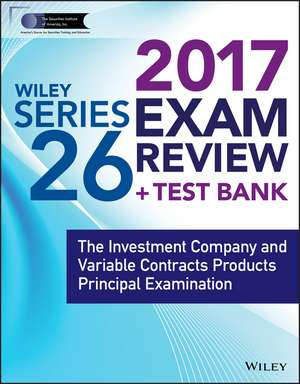Wiley FINRA Series 26 Exam Review 2017