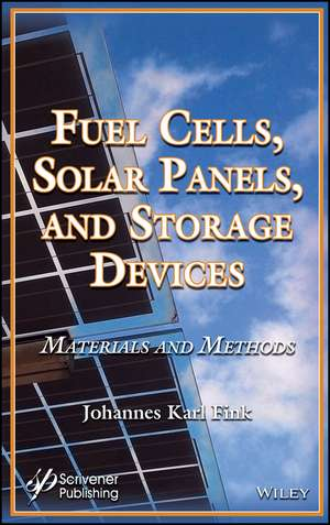 Fuel Cells, Solar Panels, and Storage Devices