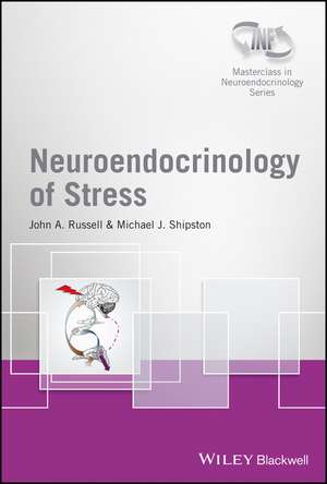 Neuroendocrinology of Stress de John A. Russell