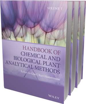 Handbook of Chemical and Biological Plant Analytical Methods, 3 Volume Set