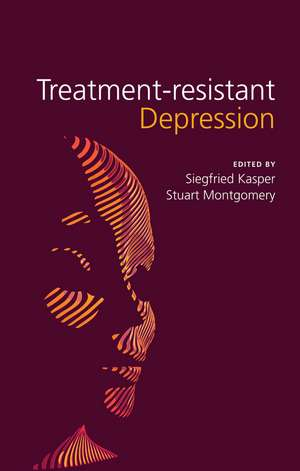 Treatment–Resistant Depression