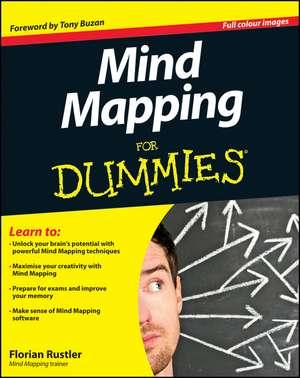 Mind Mapping For Dummies de Florian Rustler