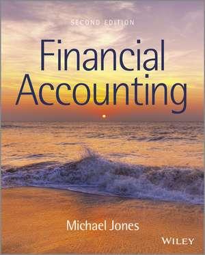 Financial Accounting de Michael J. Jones