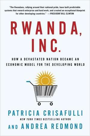Rwanda, Inc. de Crisafulli Patricia