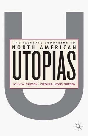 The Palgrave Companion to North American Utopias de J. Friesen