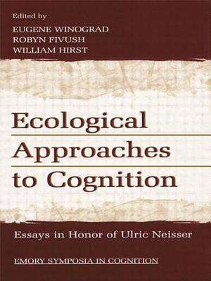 Ecological Approaches to Cognition de Eugene Winograd