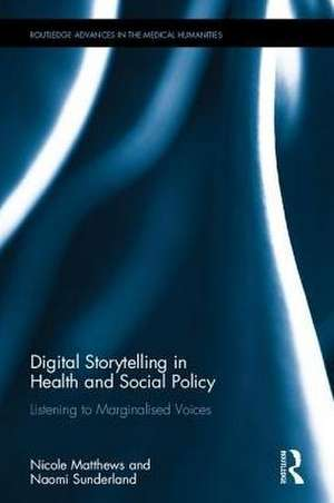 Digital Stories in Health and Social Policy
