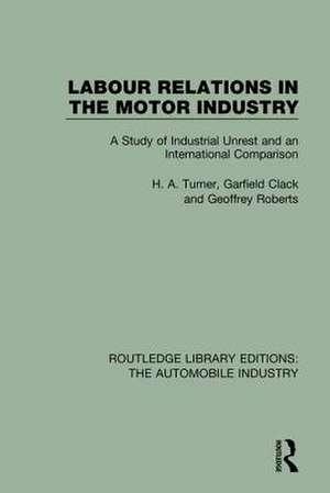 LABOUR RELATIONS MOTOR INDUSTRY RL de TURNER