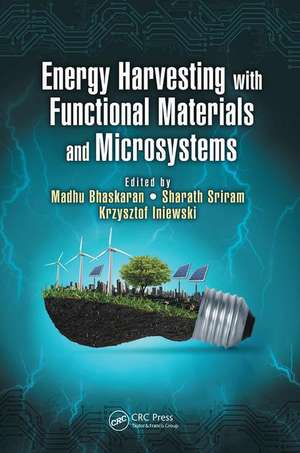 Energy Harvesting with Functional Materials and Microsystems