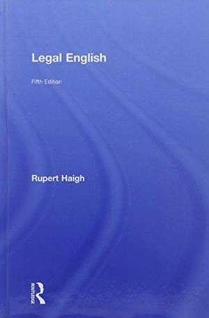 LEGAL ENGLISH 5E de HAIGH