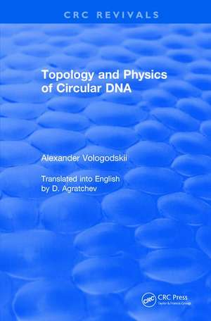 Topology and Physics of Circular DNA (1992) de New York New York