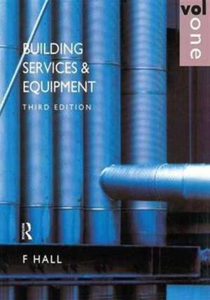 Building Services and Equipment de F. Hall