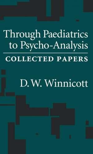 Through Pediatrics to Psycho-Analysis