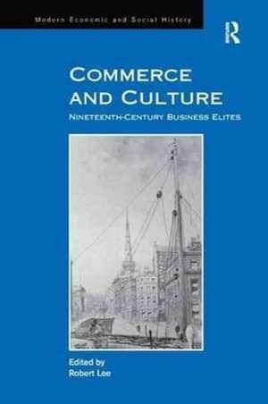 Commerce and Culture de Robert Lee