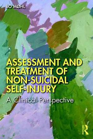 Assessment and Treatment of Non-Suicidal Self-Injury de Bo Mohl