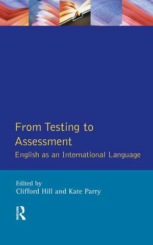 From Testing to Assessment de Clifford Hill