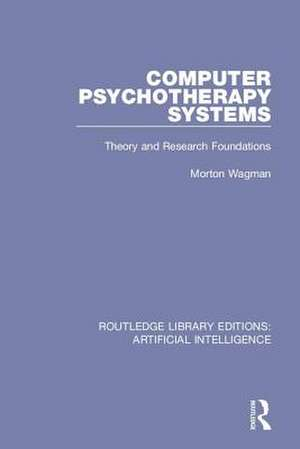 Computer Psychotherapy Systems de Morton Wagman