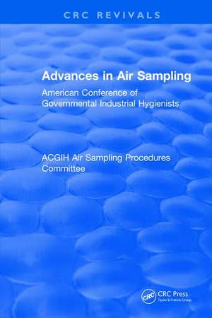 Advances In Air Sampling de American Conference of Governmental Industrial Hygienists