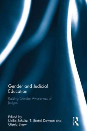Gender and Judicial Education de Ulrike Schultz