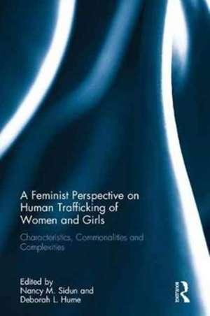 A Feminist Perspective on Human Trafficking of Women and Girls de Sidun, Nancy M.