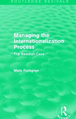 Forsgren, M: Managing the Internationalization Process de Mats Forsgren