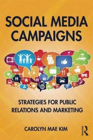 Social Media Campaigns de Carolyn Mae Kim
