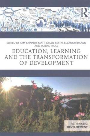 Education, Learning and the Transformation of Development