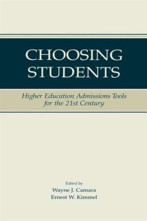 Choosing Students de Wayne Camara
