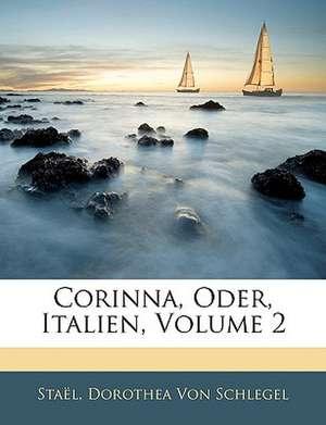 Corinna, Oder, Italien, Zweiter Theil de  Staël