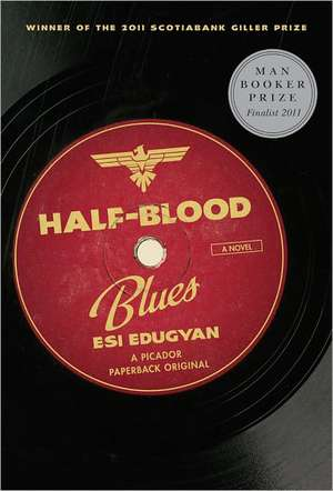 Half-Blood Blues de Esi Edugyan