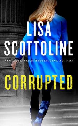 Corrupted de Lisa Scottoline